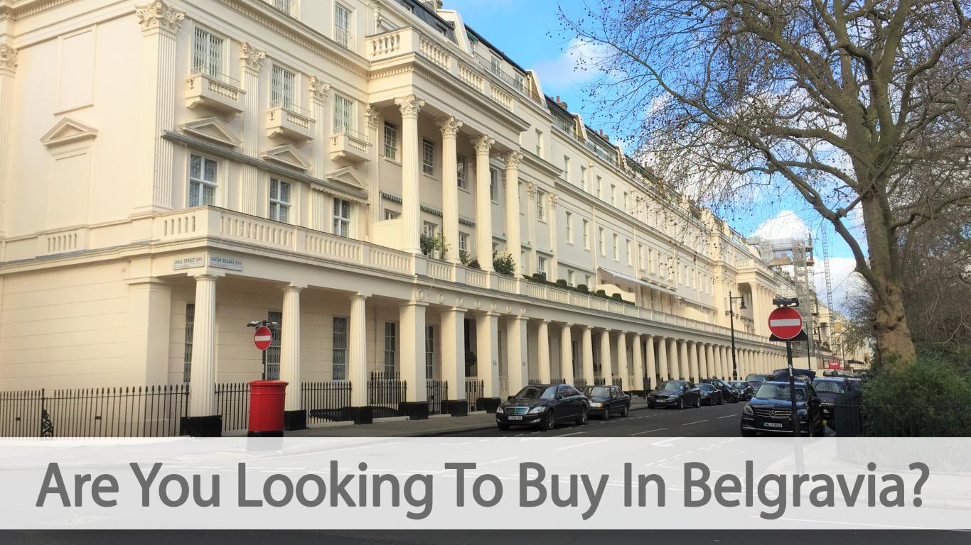 looking-to-buy-in-belgravia